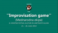 ''IMPROVISATION GAME'' - (MEDNARODNA EKIPA), SALVIA - (25.7.2014)